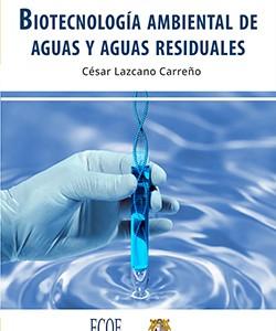 Biotecnología ambiental de aguas y aguas residuales