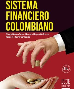 Sistema financiero colombiano final