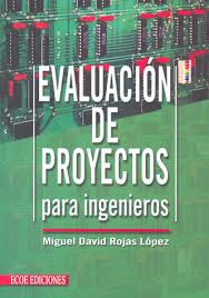 Evaluación de proyectos para ingenieros - 1ra edicion