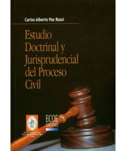 estado doctrinal y jurisprudencial del proceso civil