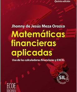 Matemáticas financieras aplicadas - 5ta edición