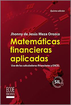 Matemáticas financieras aplicadas – 5ta edición