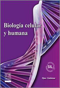 Biología  celular y humana - 1ra Edición