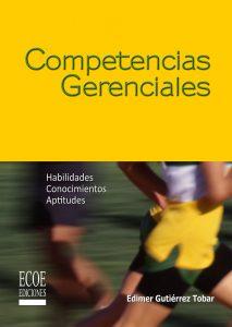 Competencias gerenciales - 1ra Edición