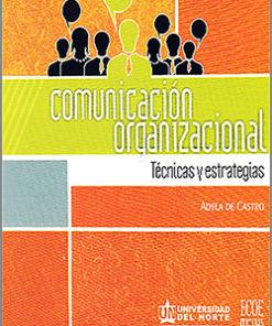 Comunicación organizacional - 1ra Edición