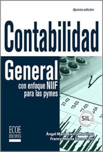 Contabilidad general con enfoque NIIF para las pymes - 5ta Edición