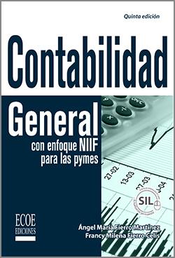 contabilidad general con enfoque niif para las pymes ecoe ediciones
