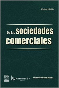 De las sociedades comerciales - 7ma Edición