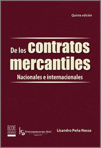De los contratos mercantiles - 5ta Edición
