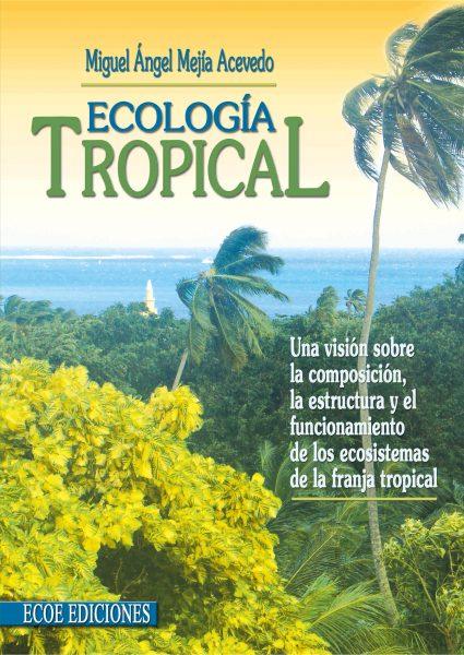 Ecología tropical – 2da edición