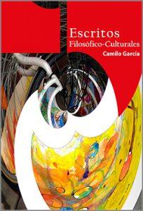 Escritos filosófico culturales - 1ra Edición