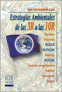 Estrategias ambientales dela 3R a las 10R - 1ra Edición
