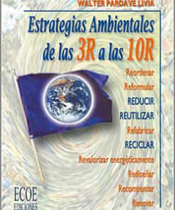 Estrategias ambientales de las 3R a las 10R