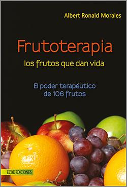 Frutoterapia los frutos que dan vida - 6ta Edición