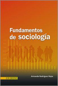 Fundamentos de sociología - 1ra Edición