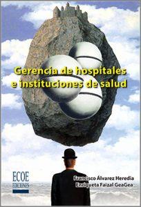 Portada libro gerencia de hospitales e instituciones de salud