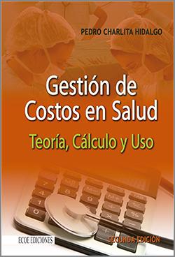 Gestión de Costos en Salud - 2da edición