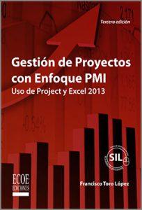 Gestión de Proyectos con enfoque PMI - 3ra Edición
