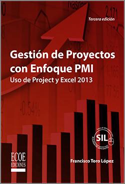 Gestión de Proyectos con enfoque PMI – 3ra Edición