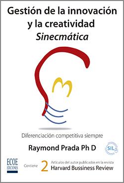 Gestión de la innovación y la creatividad Sinecmática - 1ra Edición