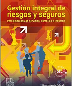 Gestion integral de riesgos y seguros - 2da edición