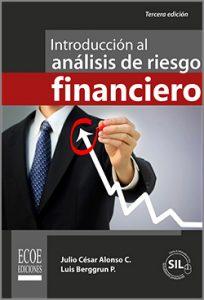 Introducción al análisis de riesgo financiero  - 3ra Edición