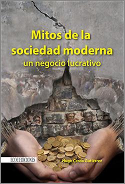 Mitos de la sociedad moderna - 1ra Edición