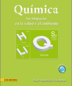 Química. Su impacto en la salud y el ambiente