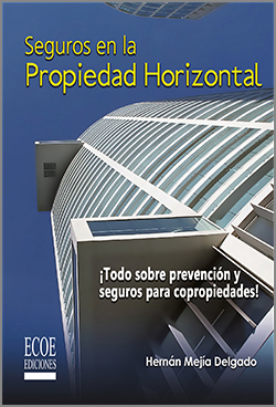 Seguros en la propiedad horizontal – 1ra Edición