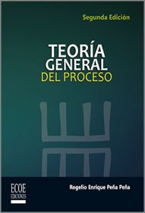 Teoria General del Proceso - 2da Edición