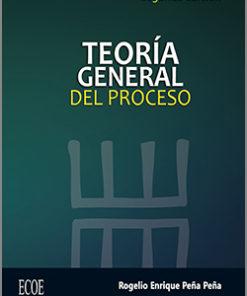 Teoria General del Proceso - 2da Edición