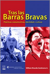 Tras las barras bravas - 1ra Edición