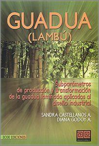 guadua - 1ra Edición