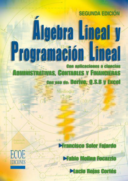 Algebra lineal y programación lineal – 2da edición
