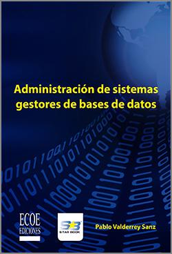 Administración De Sistemas Gestores De Bases De Datos Comprar Libros