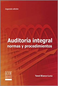 Auditoria integral normas y procedimientos – 2da Edición