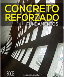Concreto reforzado - 1ra Edición