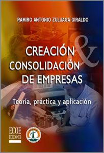 Creación y consolidación de empresas -1ra Edición