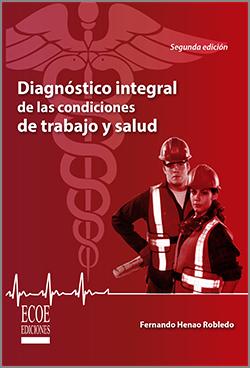 Diagnóstico integral Condiciones de trabajo y salud final copia