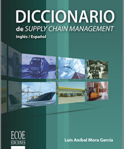 Diccionario de supply chain management - 1ra Edición