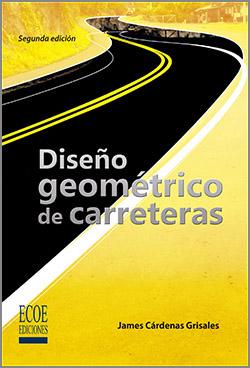 Diseño Geométrico de carreteras – 2da Edición