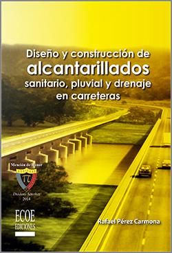 Diseño y construcción de alcantarillados - 1ra Edición