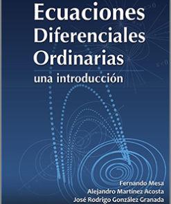 Ecuaciones diferenciales Ordinarias - 1ra Edición