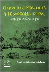 Educación, pedagogía y desarrollo rural  - 1ra Edición