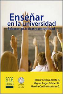 Enseñar en la universidad  - 1ra Edición