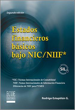 Estados Finacieros Básicos bajo NIC/NIIF - 2da Edición