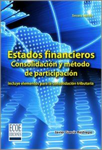 Estados financieros. Consolidación y método de participación - 3ra Edición