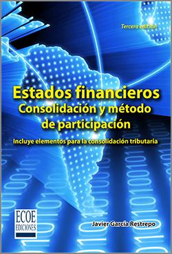 Estados financieros. Consolidación y método de participación – 3ra Edición