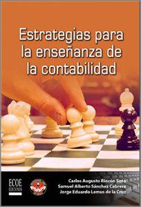Estrategias para la enseñanza de la contabilidad - 1ra Edición