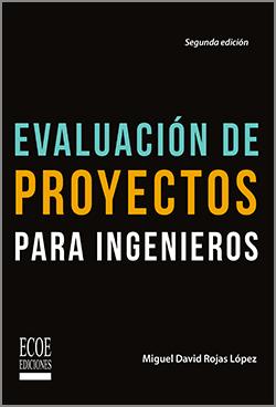Evaluación de proyectos de ingenieros  – 2da Edición